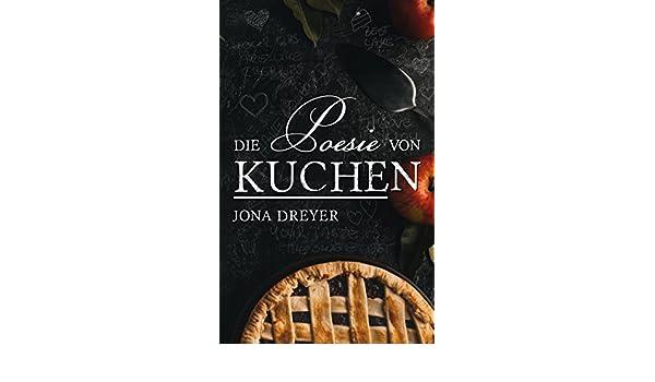 Die Poesie Von Kuchen (German Edition)   Kindle Edition By Jona Dreyer.  Romance Kindle EBooks @ Amazon.com.
