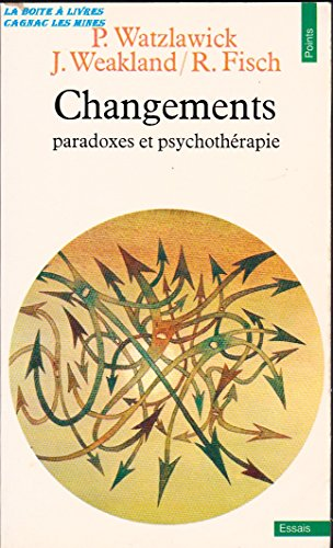 Changements: Paradoxes et Psychotherapie
