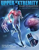 img - for Upper Extremity Injury Evaluation CDROM and Lab Manual book / textbook / text book