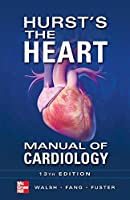 Hurst's the Heart Manual of Cardiology, 13th Edition Front Cover