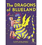By Ruth Stiles Gannett - The Dragons of Blueland (My Father's Dragon) (Reprint) (2007-03-28) [Paperback]
