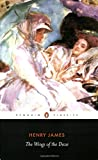 The Wings of the Dove, Henry James, 0141441283