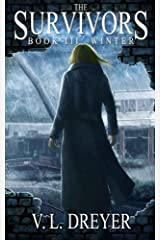 The Survivors Book III: Winter by V. L. Dreyer (2014-07-26) Paperback