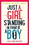 Just a Girl, Standing in Front of a Boy par Holmes;
