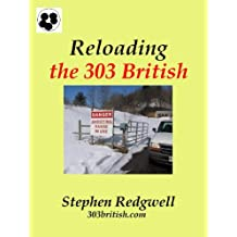 Reloading the 303 British