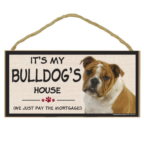 Imagine This Wood Breed Decorative Mortgage Sign, Bulldog