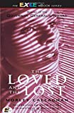 img - for The Loved and the Lost (Exile Classics series) book / textbook / text book