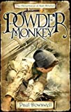 Powder Monkey: The Adventures of Sam Witchall (Adventures/Sam Witchall 1)