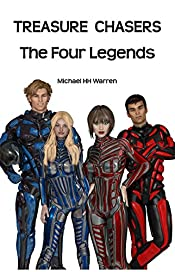 The Four Legends: A Futuristic Sci-Fi Novel for Teens (Treasure Chasers Book 1)