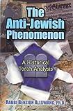 The Anti-Jewish Phenomenon, Allswang Benzio, 159826205X