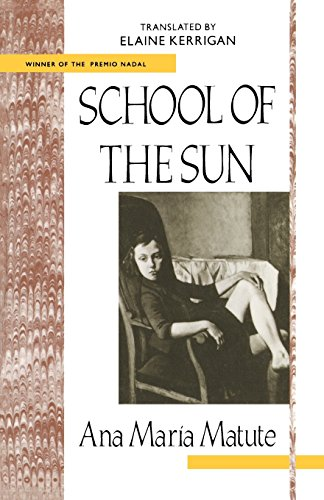 School of the Sun (Twentieth-Century Continental Fiction Series)