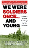 We Were Soldiers Once & Young - Ia Drang - the Battle That Changed the War in Vietnam (04) by Moore, Harold G [Mass Market Paperback (2004)]