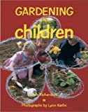 Gardening with Children, Beth Richardson, 1561581925
