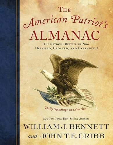 Book cover from The American Patriots Almanac: Daily Readings on America by William J. Bennett