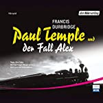 Paul Temple und der Fall Alex | Francis Durbridge