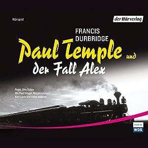 Paul Temple und der Fall Alex Hörspiel