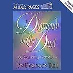 Diamonds in the Dust: 60 Sparkling Devotions | Joni Eareckson Tada