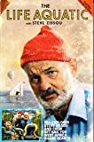 The Life Aquatic with Steve Zissou.[Screenplay]