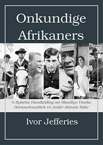 Amazon.com: Onkundige Afrikaners: n Bybelse Handleiding oor ...