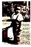 Hide and Play Dead, Michael King, 1490476288