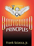 Bodyguard Principles