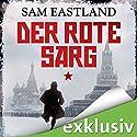 Der rote Sarg Hörbuch von Sam Eastland Gesprochen von: Olaf Pessler
