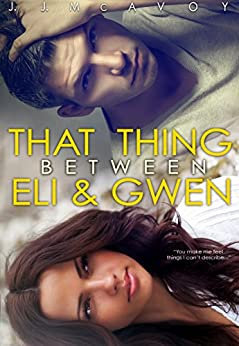 That Thing Between Eli and Gwen (English Edition) de [McAvoy, J.J.]