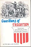Guardians of Tradition, Ruth Miller Elson, 0803257554