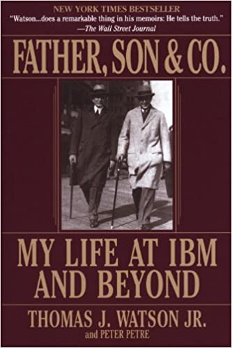 Last ned bok i pdf-format Father, Son & Co : My Life at IBM and