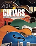 2,000 Guitars: The Ultimate Collection