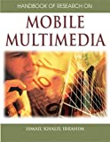 img - for Handbook of Research on Mobile Multimedia book / textbook / text book