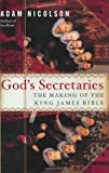 God's Secretaries, Adam Nicolson, 0060185163