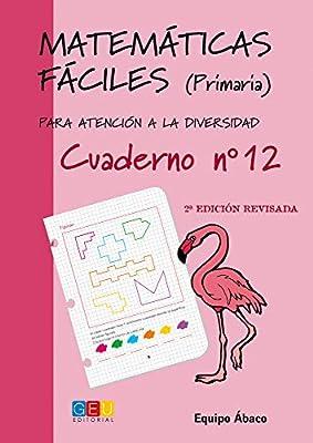 Matemáticas fáciles 12. Primaria
