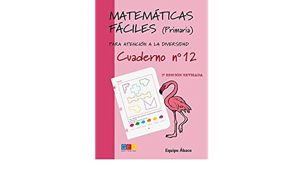 Matemáticas fáciles 12. Primaria: Equipo Ábaco: 9788484914730: Amazon.com: Books