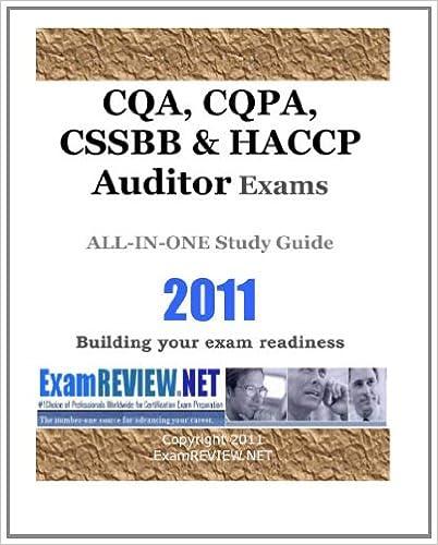CQA, CQPA, CSSBB & HACCP Auditor Exams ALL-IN-ONE Study