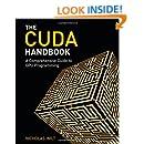 CUDA Handbook: A Comprehensive Guide to GPU Programming, The
