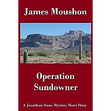 Operation Sundowner: A Jonathon Stone Mystery Short Story