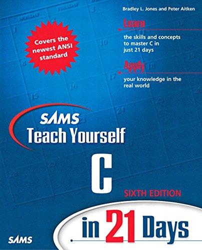 Sams Teach Yourself C in 21 Days (6th Edition)]()