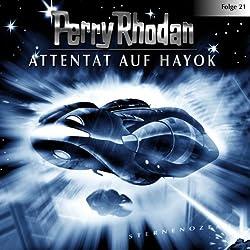 Attentat auf Hayok (Perry Rhodan Sternenozean 21)