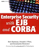 Enterprise Security with EJB and CORBA, Bret Hartman and Donald J. Flinn, 0471401315
