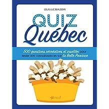 Quiz Québec: 500 questions récréatives et insolites pour tester vos connaissances sur la Belle Province