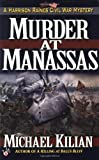 Murder at Manassas, Michael Kilian, 0425177432