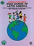 img - for Folk Dances of Latin America: Book & CD (World Dance Series) book / textbook / text book