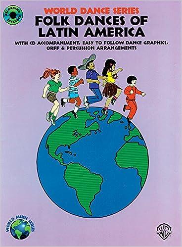 Latin America Map Song.Folk Dances Of Latin America Book Cd World Dance Series