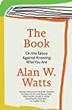 Best Books On Audibles - The Book: On the Taboo Against Knowing Who Review