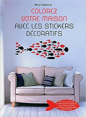 Colorez Votre Maison Avec Les Stickers Decoratifs 9788861126732