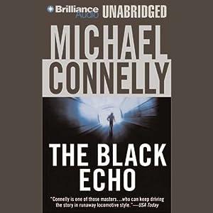 The Black Echo: Harry Bosch Series, Book 1 | Livre audio
