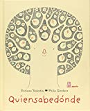 img - for Quiensabedonde (Spanish Edition) book / textbook / text book