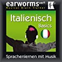 Earworms MBT Italienisch [Italian for German Speakers]: Basics Hörbuch von Earworms (mbt) Ltd Gesprochen von: Filomena Nardi, Rosalia Lorenza, Renate Elbers Lodge, Uli Holler