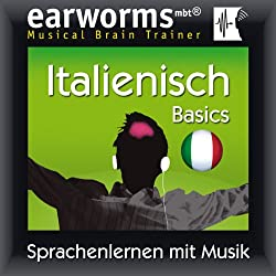 Earworms MBT Italienisch [Italian for German Speakers]